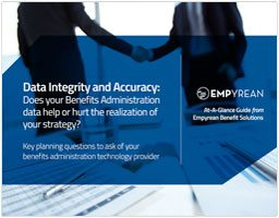 Data Integrity and Accuracy:Does your Benefits Administration data help or hurt the realization of your strategy?