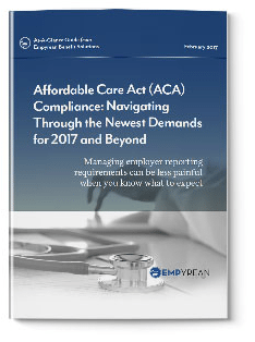 ACA Compliance: Navigating Through the Newest Demands for 2017 and Beyond