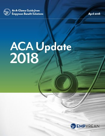 Affordable Care Act Update 2018: ACA Requirements for Employers