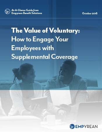 The Value of Voluntary: How to Engage Your Employees with Supplemental Coverage