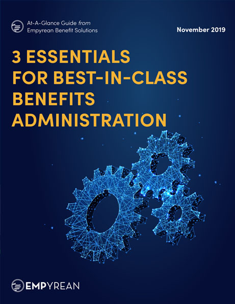 3 Essentials for Best-in-Class Benefits Administrations