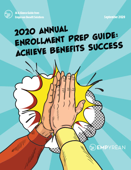 2020 Annual Enrollment Prep Guide: Achieve Benefits Success in the Age of COVID-19